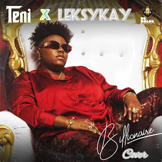 DOWNLOAD MP3 : TENI X LEKSYKAY -- BILLIONAIRE (Cover)