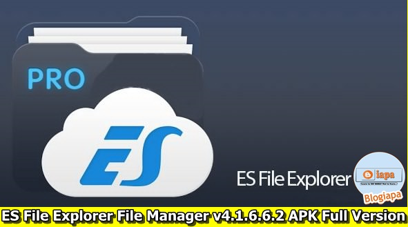 ES File Explorer File Manager v4.1.6.6.2 APK Full Version