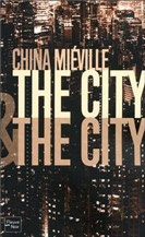 The city and the city, China Miéville