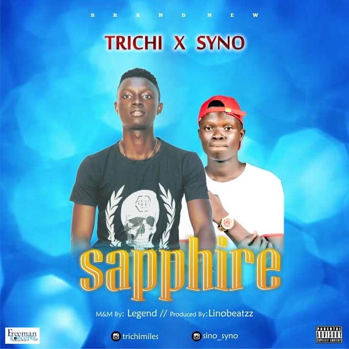 [Lyrics] Trichi ft Syno - Sapphire