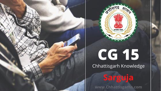 Sarguja District History CG 15 Chhattisgarh