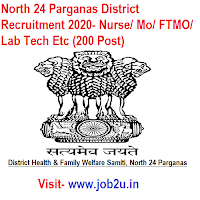 North 24 Parganas District Recruitment 2020, Nurse, Mo, FTMO, Lab Tech Etc (200 Post)