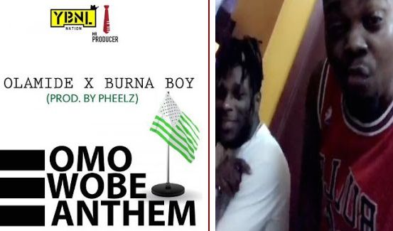 Ghana: OLAMIDE ft BURNA BOY – Omo Wobe Anthem - GhanaNation com