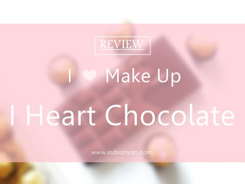 [REVIEW] Makeup Revolution I ♡ Make Up I Heart Chocolate