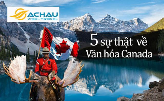 Có thể bạn chưa biết về 5 sự thật về văn hóa Canada