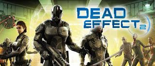 لعبة Dead Effect 2.