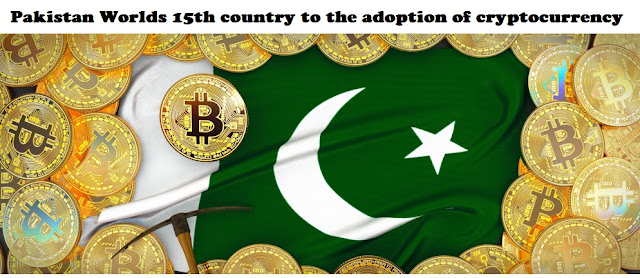 Pakistan has become the 15th country in the World to the adoption of cryptocurrency