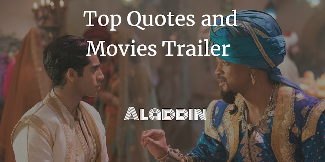 Aladdin (2019) Top Movie Quotes and Trailer.