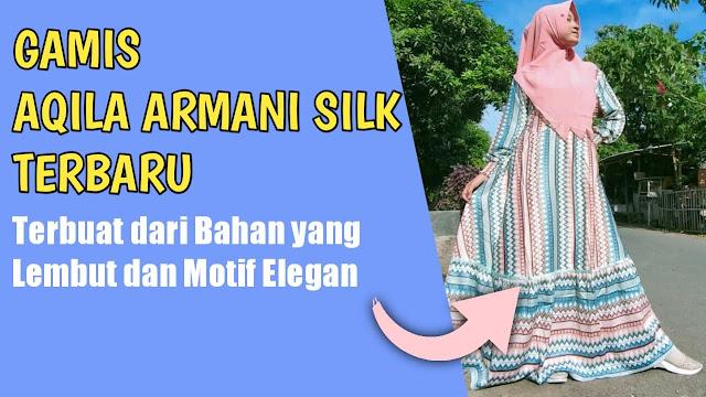 Gamis Aqila Armani Matt Silk Terbaru, Terbuat dari Bahan yang Lembut dan Motif Elegan