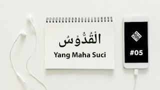 Makna Al-Quddus