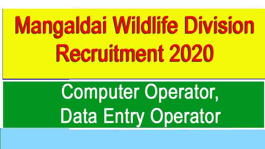 Mangaldai Wildlife Division Recruitment 2020