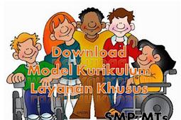 Model Kurikulum Sekolah Layanan Khusus SMP/MTs Lengkap