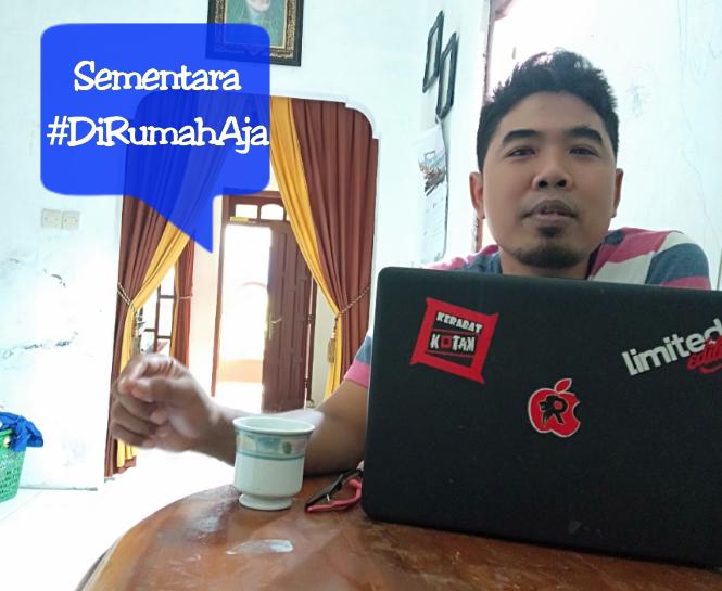 Tips Bekerja dari rumah, atasi corona, bekerja di rumah, #dirumahaja