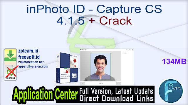inPhoto ID – Capture CS 4.1.5 + Crack_ ZcTeam.id