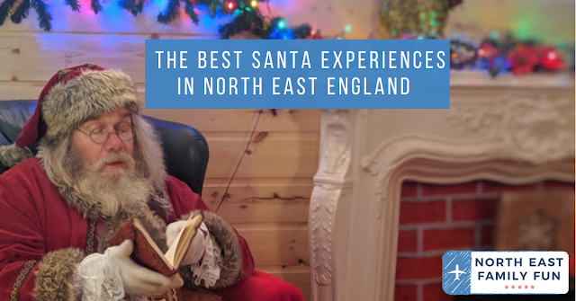 The Best Santa Experiences in North East England