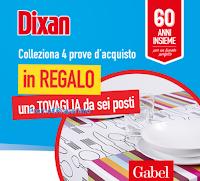 Logo ''Dixan 60 anni insieme'' ti regala la tovaglia da 6 posti Gabel