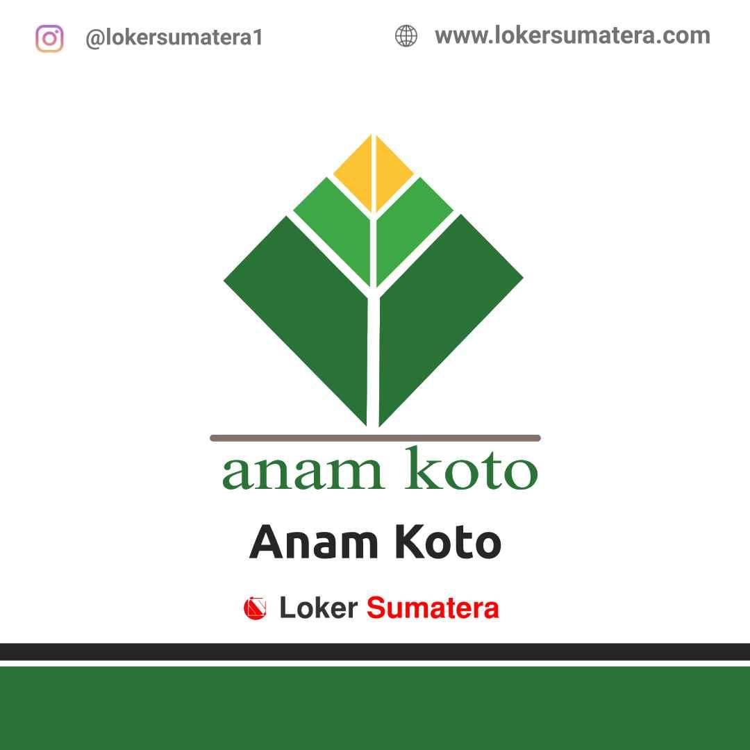Lowongan Kerja Anam Koto April 2021
