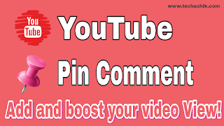 What is Pin Comment? How to add add Pin Comment to your videos on Youtube?