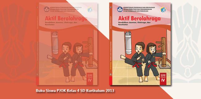 Buku Siswa PJOK Kelas 4 SD Kurikulum 2013 Terbaru