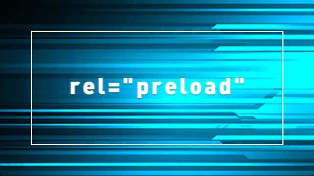 """rel=""""preload"""""""