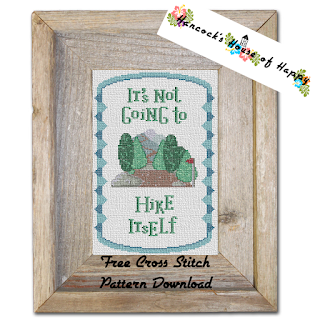 A motivational cross stitch for hikers.