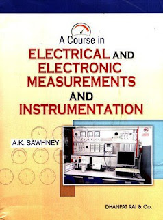ELECTRICAL AND ELECTRONIC MEASUREMENT AND INSTRUMENTATION [A K SAWHNEY]