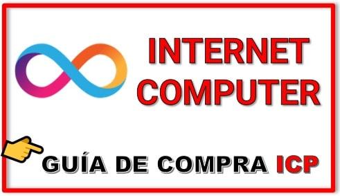 Cómo y Dónde Comprar INTERNET COMPUTER (ICP) Tutorial Actualizado