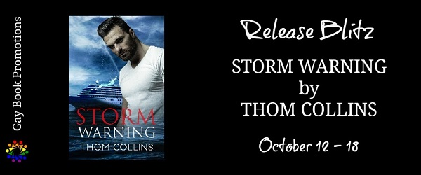 Storm Warning by Thom Collins Release Blitz
