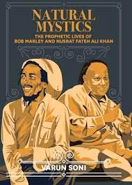 The Prophetic Lives of Bob Marley and Nusrat Fateh Ali Khan