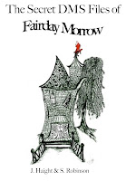 The Secret Files of Fairday Morrow: The DMS Wants to Know!