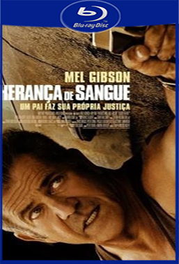 Herança de Sangue (2016) BluRay Rip 720p/1080p Torrent Dublado