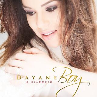 Baixar CD O Silêncio Dayane Boy MP3 Gratis