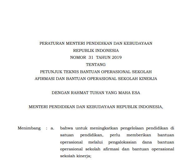 Permendikbud Nomor 31 Tahun 2019 tentang Juknis Bantuan Operasional Sekolah Afirmasi dan Bantuan Operasional Sekolah Kinerja