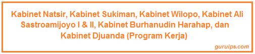Program Kerja, Keberhasilan, dan Jatuhnya Kabinet Natsir, Sukiman, Wilopo, Ali Sastroamijoyo I & II, Burhanudin Harahap, dan Kabinet Djuanda