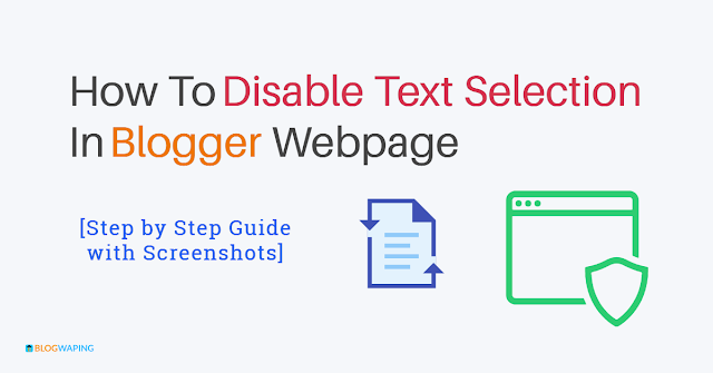 How To Disable Text Selection In Blogger Webpage