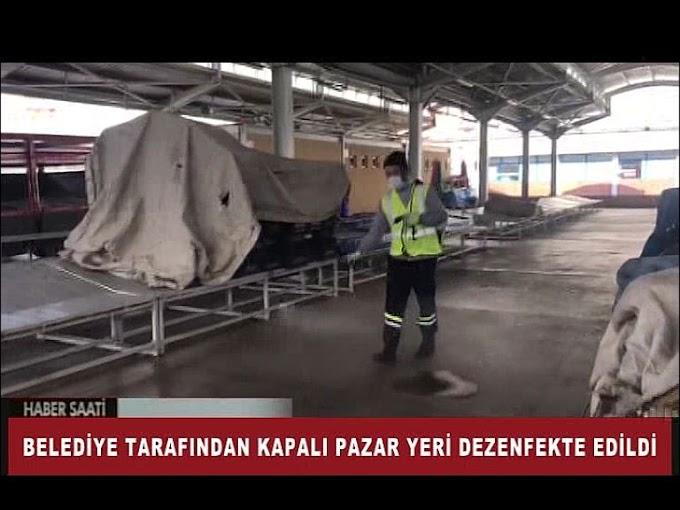 KAPALI PAZAR YERİ DEZENFEKTE EDİLDİ