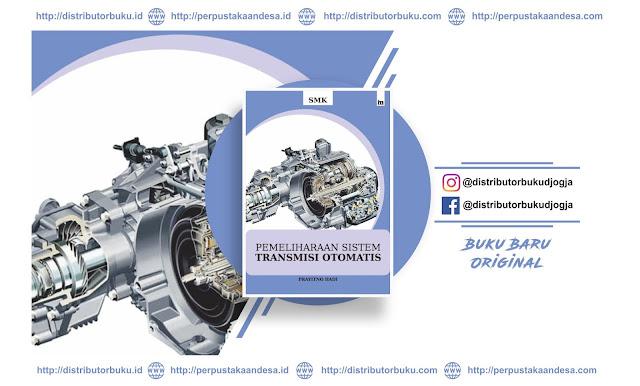 Pemeliharaan Sistem Transmisi Otomatis