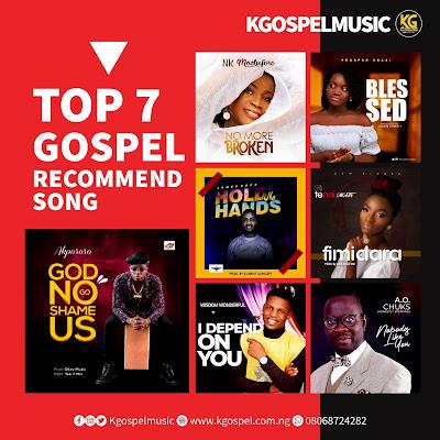 Top 7 Recommend Gospel Song 2020