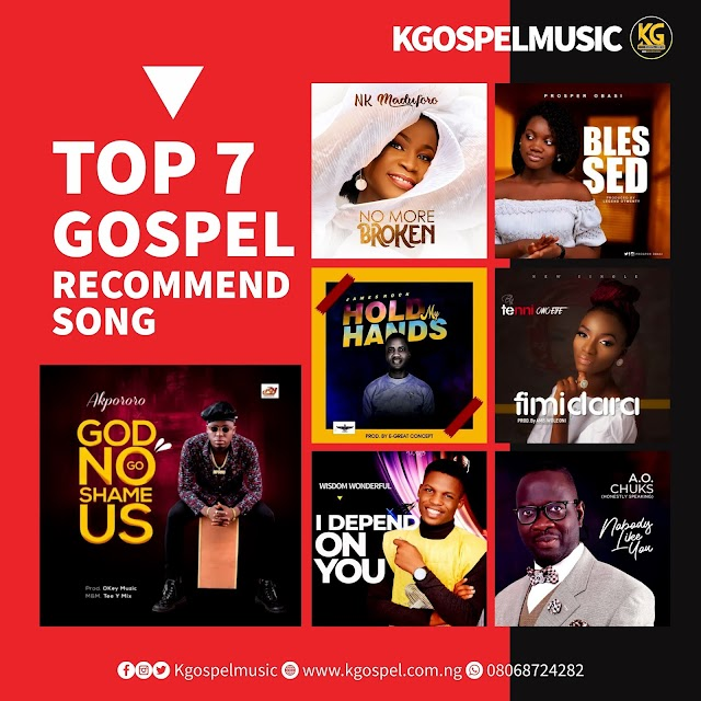 Top 7 Recommend Gospel Song 2020 | Kgospelmusic