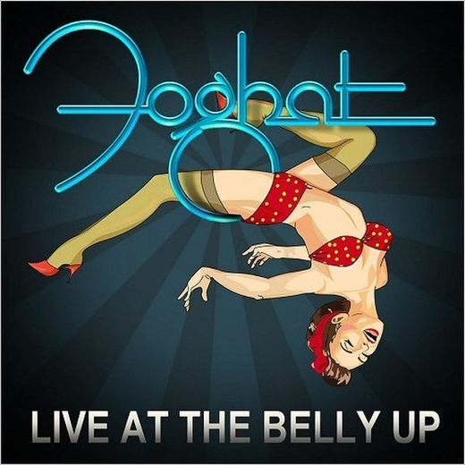 FOGHAT - Live At The Belly Up (2017) full