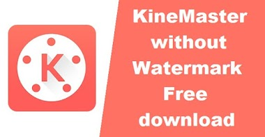 Do you want to Free download Kinemaster Pro Premium Apk without a watermark?