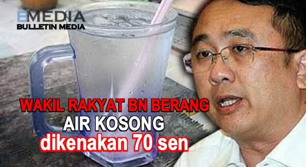 Wakil rakyat BN berang air kosong dikenakan 70 sen