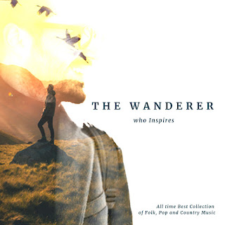 MP3 download Various Artists - The Wanderer Who Inspires All Time Best Collection of Folk Pop and Country Music iTunes plus aac m4a mp3