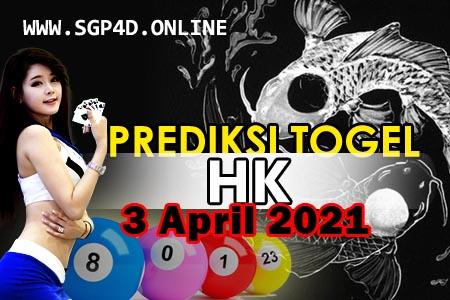 Prediksi Togel HK 3 April 2021