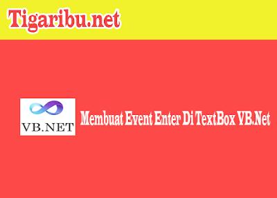 Membuat event enter pada sebuah textbox tentunya memiliki tujuan masing-masing, ada yang untuk memindahkan kursor, ada yang untuk melakukan proses penjumlahan setelah dilakukan event enter,  ada yang untuk melakukan proses pengisian listview dari textbox yang diberi event enter
