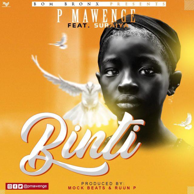 P Mawenge – Binti
