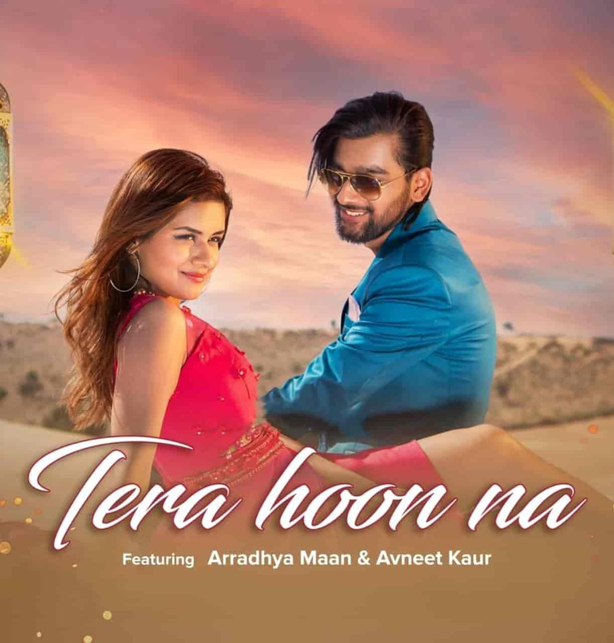 Tera Hoon Na Hindi Song Image Features Avneet Kaur