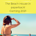 Coming 2021: The Beach House in paperback!