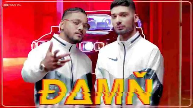Damn Lyrics in English & Hindi - Raftaar & Kr$Na