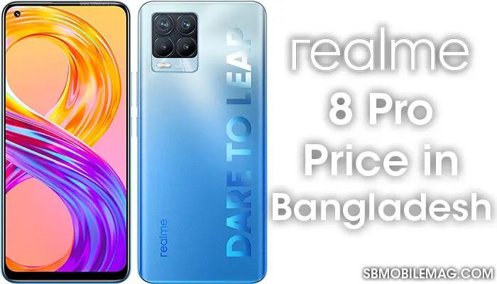 Realme 8 Pro, Realme 8 Pro Price, Realme 8 Pro Price in Bangladesh